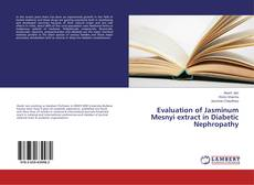 Copertina di Evaluation of Jasminum Mesnyi extract in Diabetic Nephropathy