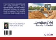 Bookcover of Health Status of Tribal People Enganged in Sand Excavation in Mumbai