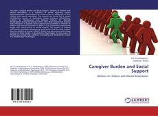 Bookcover of Caregiver Burden and Social Support