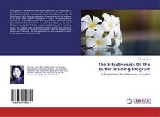Bookcover of The Effectiveness Of The Butler Training Program