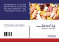 Bookcover of Electroanalysis of Chemotherapeutic Drugs