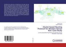 Copertina di Cluster-based Routing Protocol for Wireless Sensor N/w: Case Study