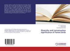 Bookcover of Diversity and conservation significance of forest birds