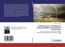 Bookcover of Utilitarianism in Mahfouz's Ziqaq Al-Midaq and Dickens' Hard Times