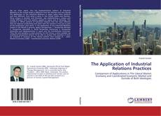 Buchcover von The Application of Industrial Relations Practices