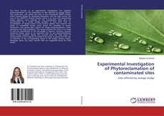 Обложка Experimental Investigation of Phytoreclamation of contaminated sites
