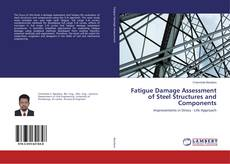 Buchcover von Fatigue Damage Assessment of Steel Structures and Components
