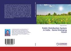 Borítókép a  Public Distribution System in India - Some Emerging Issues - hoz