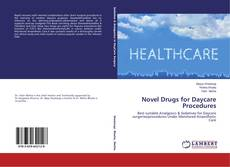 Bookcover of Novel Drugs for Daycare Procedures