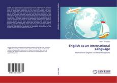 Bookcover of English as an International Language