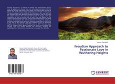 Portada del libro de Freudian Approach to Passionate Love in Wuthering Heights