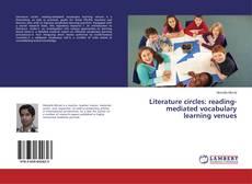 Copertina di Literature circles: reading-mediated vocabulary learning venues