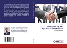Bookcover of Employeeship and Organizational Excellence