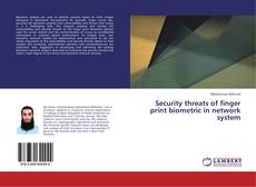 Capa do livro de Security threats of finger print biometric in network system