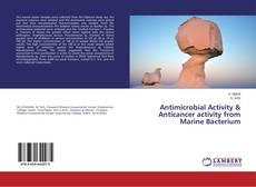 Обложка Antimicrobial Activity & Anticancer activity from Marine Bacterium