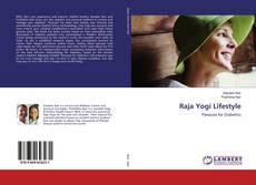 Bookcover of Raja Yogi Lifestyle