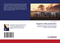 Bookcover of Hygienic milk production