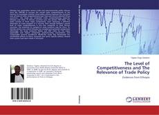 Capa do livro de The Level of Competitiveness and The Relevance of Trade Policy