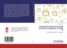 Обложка Corporate Governance and Voluntary Adoption of IFRS 8