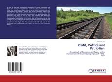 Buchcover von Profit, Politics and Patriotism