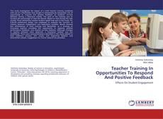 Portada del libro de Teacher Training In Opportunities To Respond And Positive Feedback