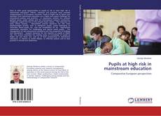 Capa do livro de Pupils at high risk in mainstream education
