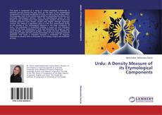 Bookcover of Urdu: A Density Measure of its Etymological Components