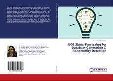 Couverture de ECG Signal Processing for Database Generation & Abnormality Detection