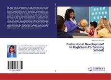 Couverture de Professional Development In High/Low-Performing Schools