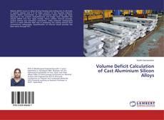 Bookcover of Volume Deficit Calculation of Cast Aluminium Silicon Alloys