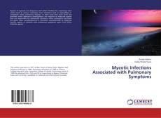 Capa do livro de Mycotic Infections Associated with Pulmonary Symptoms