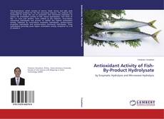 Buchcover von Antioxidant Activity of Fish-By-Product Hydrolysate
