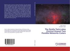 Bookcover of The Zerelia Twin-Lakes (Central Greece) Two Possible Meteorite Craters