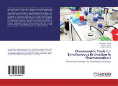 Bookcover of Chemometric Tools for Simultaneous Estimation in Pharmaceuticals
