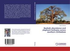 Bookcover of Baobab abundance and elephant herbvory across southern Zimbabwe