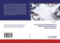 Bookcover of Environmental Reporting of British Food Industry A Critical Analysis