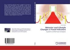 Bookcover of Behavior and Lifestyle Changes a Fraud Indicators