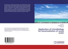 Buchcover von Application of microbiology for bioremediation of waste water