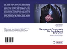 Bookcover of Management Components for Creativity and Innovation