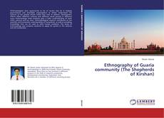 Bookcover of Ethnography of Guaria community (The Shepherds of Kirshan)