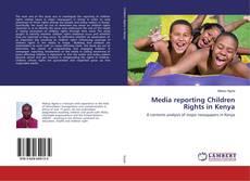 Couverture de Media reporting Children Rights in Kenya