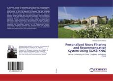 Copertina di Personalized News Filtering and Recommendation System Using (X2SB-KNN)
