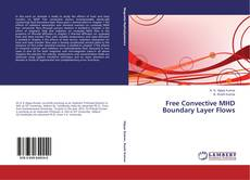 Bookcover of Free Convective MHD Boundary Layer Flows