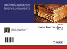 Bookcover of Ancient Greek Tragedy At a Glance