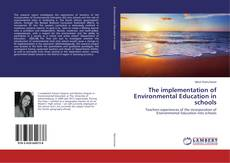 Buchcover von The implementation of Environmental Education in schools
