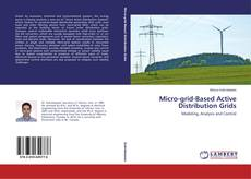 Bookcover of Micro-grid-Based Active Distribution Grids