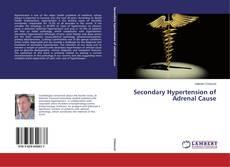 Обложка Secondary Hypertension of Adrenal Cause