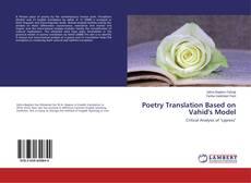 Bookcover of Poetry Translation Based on Vahid's Model