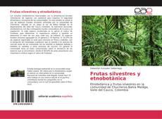 Copertina di Frutas silvestres y etnobotànica