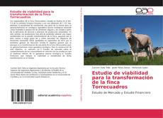 Bookcover of Estudio de viabilidad para la transformación de la finca Torrecuadros